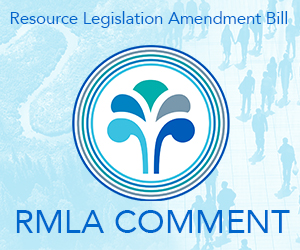RMLA comments on Select Committee's report back on the Resource Legislation Amendment Bill